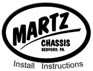 Martz Chassis Install instructions